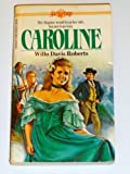 Caroline (Sunfire) (0590332392) by Roberts, Willo Davis