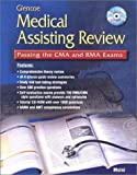 img - for Glencoe Medical Assisting Review: Passing the CMA and RMA Exams, Student Text with CD ROM 1st Edition by Moini, Jahangir (2000) Paperback book / textbook / text book