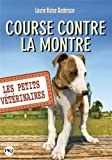 Acheter le livre Les Petits Vtrinaires, Tome 12 : Course contre la montre