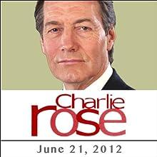 Charlie Rose: Jeff Daniels, Emily Mortimer, Aaron Sorkin, and James Mann, June 21, 2012 Radio/TV Program by Charlie Rose Narrated by Charlie Rose