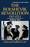 The Bolshevik Revolution, 1917-1923, Vol. 2 (History of Soviet Russia) (0393301974) by Edward Hallett Carr