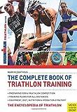 Complete Book of Triathlon Training: The Encyclopedia of Triathlon