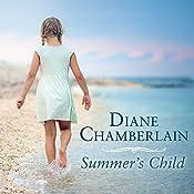 Summer's Child | [Diane Chamberlain]