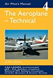 img - for The Aeroplane, Technical (Air Pilot's Manual) book / textbook / text book