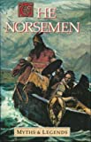 The Norsemen: Myths and Legends Series