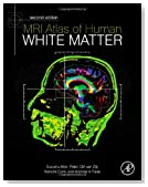 MRI Atlas of Human White Matter, Second Edition