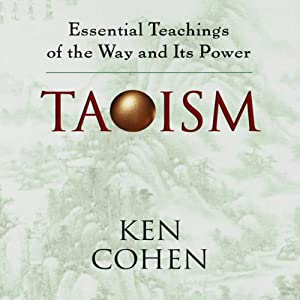 Taoism: Essential Teachings of the Way and Its Power | [Ken Cohen]