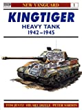Kingtiger Heavy Tank 1942-45 (New Vanguard) (185532282X) by Tom Jentz