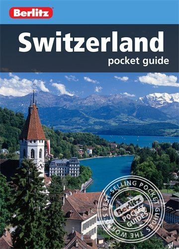Berlitz: Switzerland Pocket Guide (Berlitz Pocket Guides)