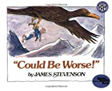 """Could Be Worse!"" (Reading Rainbow Book)"