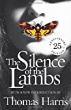 Thomas Harris Silence Of The Lambs: 25th Anniversary Edition