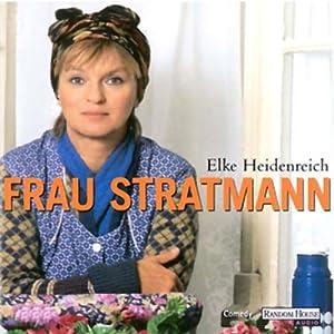 Frau Stratmann Hörspiel