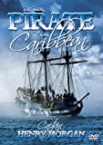 echange, troc The Real Pirate of the Caribbean - Captain Henry Morgan [Import anglais]