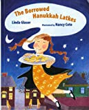 The Borrowed Hanukkah Latkes (Albert Whitman Prairie Books)