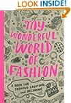 My Wonderful World of Fashion: A Book...