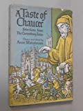 img - for A TASTE OF CHAUCER: SELECTIONS FROM THE CANTERBURY TALES. book / textbook / text book