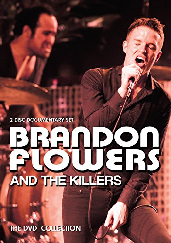 Brandon Flowers And The Killers - The Dvd Collection (2Dvd) [NTSC]