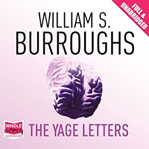 The Yage Letters Audiobook