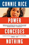 Power Concedes Nothing: One Woman's Q...