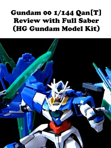 Gundam 00 1/144 QAN[T] Review with Full Saber (HG Gundam Model Kit)