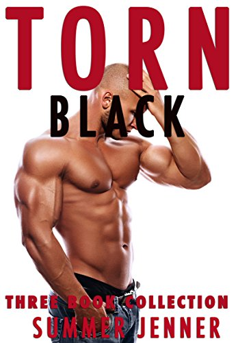 Torn Black- Three Book Collection: (Rough Interracial Erotica) (English Edition)