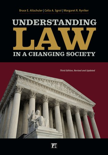 Understanding Law in a Changing Society: Revised and Updated