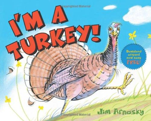 I'm A Turkey!, Arnosky, Jim