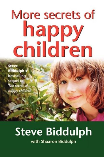 More Secrets of Happy Children: A Guide for Parents PDF
