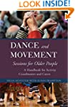 Dance and Movement Sessions for Older...