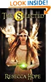 The Selected (The Selected Series, Book 1)