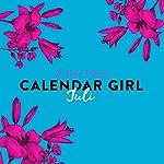 Juli (Calendar Girl 7)   Audrey Carlan