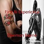 First Bi Experience | Daemon Bayne