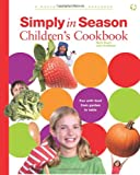 img - for Simply in Season Children's Cookbook (World Community Cookbook) book / textbook / text book
