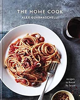 Book Cover: The Home Cook: Recipes to Know by Heart