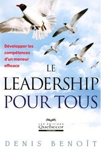 leadership-pour-tous-developper-les-competences-dun-meneur-efficace