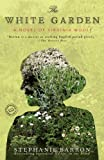 The White Garden: A Novel of Virginia Woolf (Random House Reader's Circle) (0553385771) by Barron, Stephanie