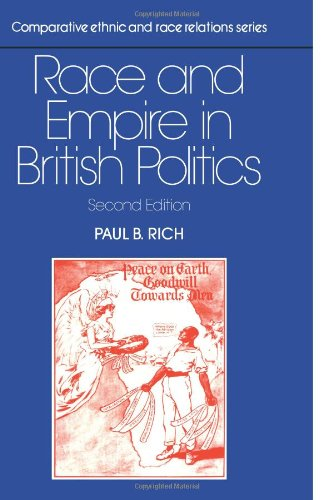 Race and Empire in British Politics (Comparative Ethnic and Race Relations)