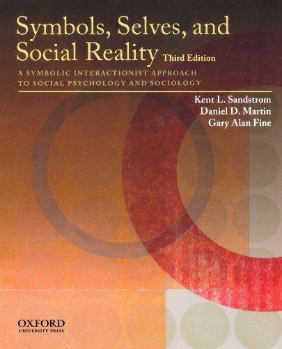 Symbols, Selves, and Social Reality: A Symbolic...