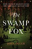 Image of The Swamp Fox: How Francis Marion Saved the American Revolution