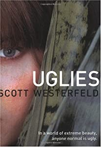 "Cover of ""Uglies (Uglies Trilogy, Book 1)..."