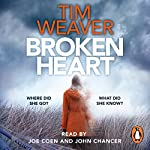 Broken Heart: David Raker #7 | Tim Weaver
