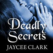 Deadly Secrets: Kinncaid Brothers, Book 5 | [Jaycee Clark]