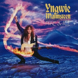 Original album cover of Fire & Ice by Yngwie Malmsteen