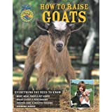 How to Raise Goats ~ Carol A. Amundson