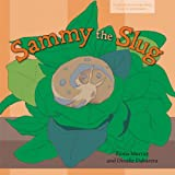 img - for Sammy the Slug (Carlos and Friends book series. Book 5) book / textbook / text book