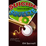 Suicide Squeeze (The Fourth Outfielder Series)