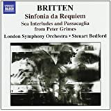 Britten - Sinfonia da Requiem; Four Sea Interludes