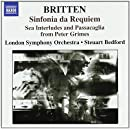 Britten: Sinfonia Da Requiem / Sea Interludes / Passacaglia