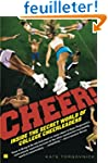 Cheer!: Inside the Secret World of Co...
