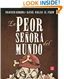 La peor señora del mundo (Spanish Edition)